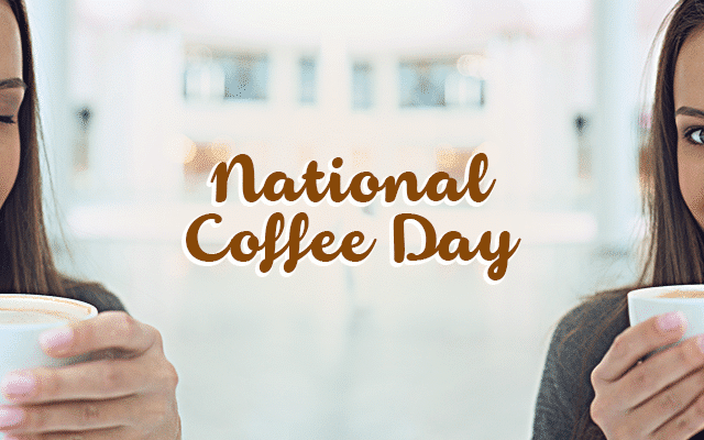 National Coffee Day 2018 Deals National Today