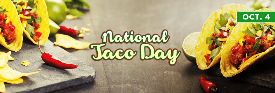 Free Taco Deals for National Taco Day 2018