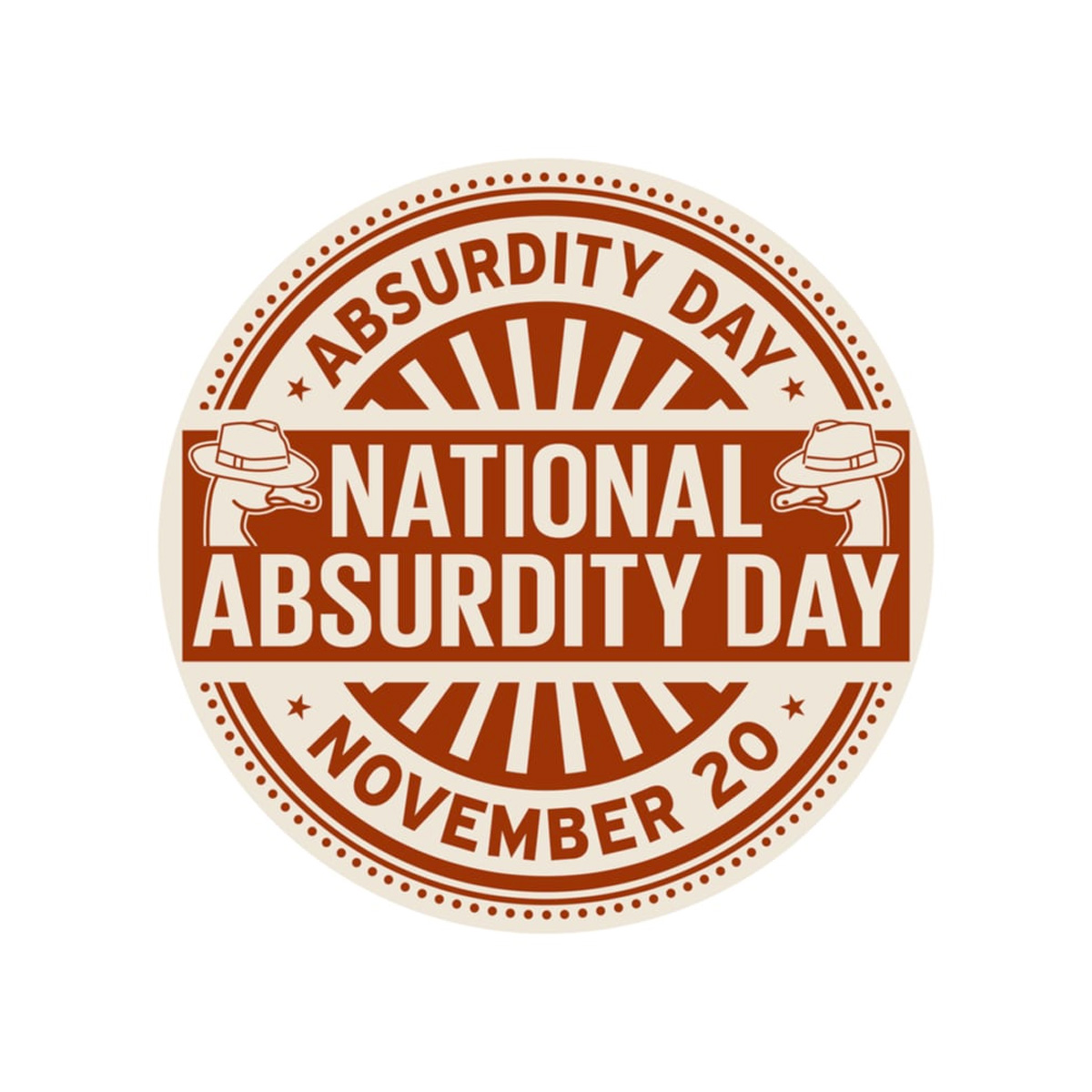 NATIONAL ABSURDITY DAY   November 20, 20   National Today